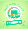 17 march patricks day green vector image