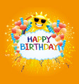 Birthday with a balloons and sun vector image