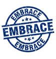 embrace blue round grunge stamp vector image vector image