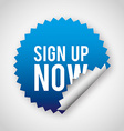sign up now vector image vector image