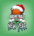 basketball ball with santa hat and happy new year vector image vector image