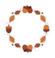 round frame with acorns and oak leaves vector image