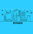 saudi arabia riyadh winter holidays skyline vector image vector image