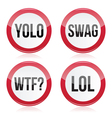 YOLO swag WTF LOL signs