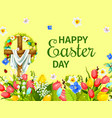 easter day greeting card with cross egg flower vector image vector image