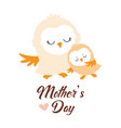 greeting card for mothers day with owls vector image