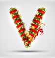 christmas font letter v of christmas tree vector image