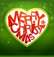 merry christmas heart message at green backdrop vector image