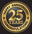 25 years happy anniversary congratulations gold vector image vector image