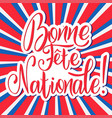 bastille day hand drawn lettering vector image vector image