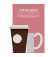 coffee break poster and text vector image vector image