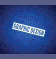 graphic design word background vector image vector image
