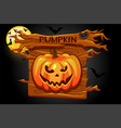 halloween pumpkin icon wooden banner for game vector image