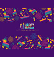happy birthday mexican party card design vector image