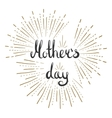 Mothers day lettering card Modern calligraphy vector image vector image