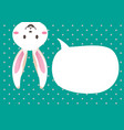 cute bunny easter with speechbubble vector image vector image