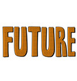 future word text inscription vector image vector image