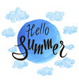 inscription hello summer against sky vector image vector image