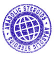 scratched textured anabolic steroids stamp seal vector image