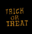 Trick or Treat Halloween hand drawn poster design vector image vector image