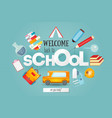 welcome back to school card vector image vector image