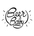 word expression for beer baby vector image vector image