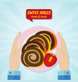 hand giving swiss rolls sweet food concept vector image vector image