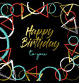 happy birthday gold abstract art greeting card vector image