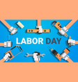 labor day poster with instruments background vector image vector image