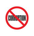 no corruption sign vector image vector image