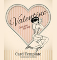valentine pin-up woman card template vector image vector image