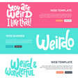 weird and beautiful calligraphy inspiration vector image vector image