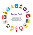 cartoon canned and jar food banner card circle vector image vector image