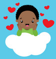 cute little black boy in love sitting on a cloud vector image