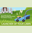 flat banner is written launcher your lawn vector image vector image