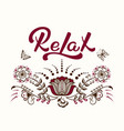 hand drawn lettering relax with a mehndi ornament vector image vector image