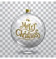 christmas glass ball on transparent background vector image vector image