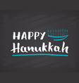 happy hanukkah lettering jewish greeting vector image