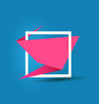pink origami speech bubble or banner isolated on vector image