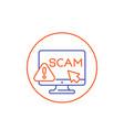 scam alert line icon vector image vector image