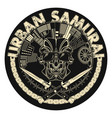 urban samurai 0004 vector image vector image