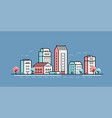 city landscape in linear style cityscape vector image
