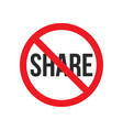 no share sign vector image