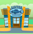 seafood restaurant eatery for fish food lovers vector image