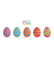 easter eggs different texture with colorful happy vector image