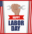 happy labor day poster festival national vector image