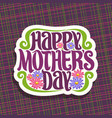 logo for mothers day vector image vector image