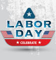 celebrate labor day card vector image vector image