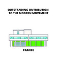france - the architectural work of le corbusier vector image vector image