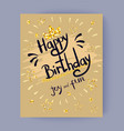 happy birthday joy and fun colorful festive poster vector image
